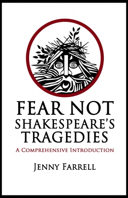 Fear Not Shakespeare's Tragedies